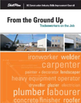 From the Ground Up - Tradesworkers on the Job